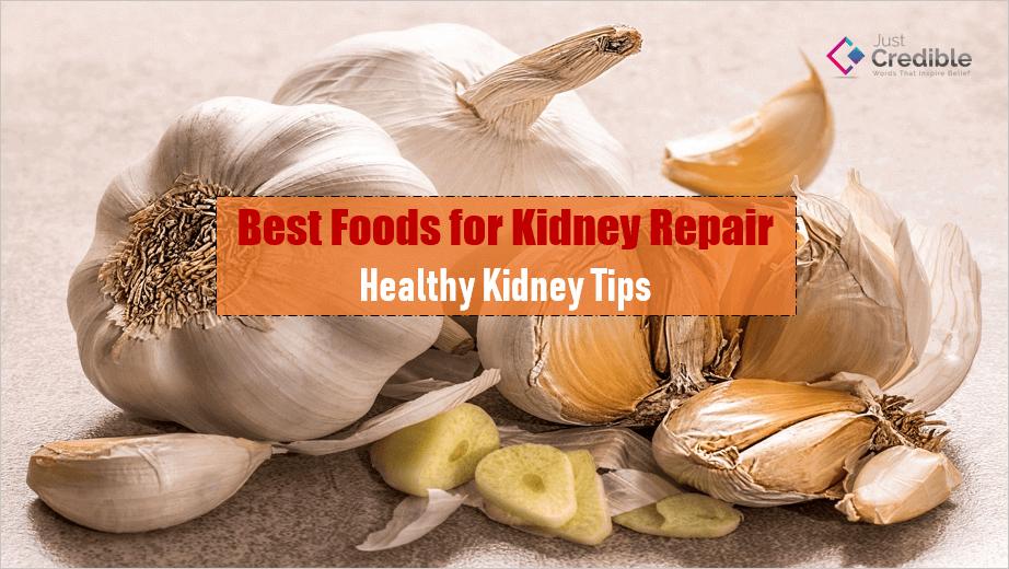 Best Foods for Kidney Repair