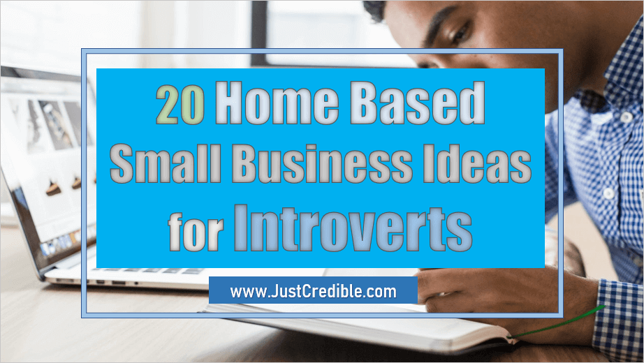 Home Based Small Business Ideas for Introverts