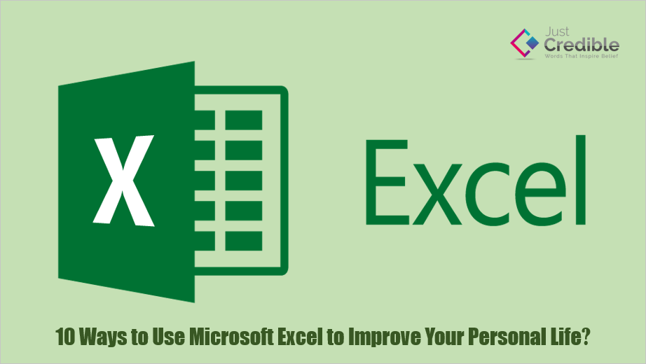 Use Microsoft Excel to Improve Your Personal Life