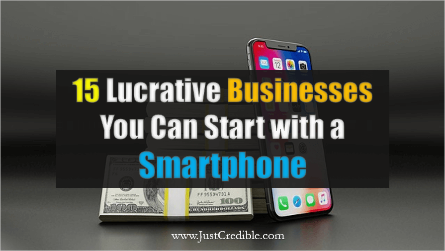 Businesses You Can Start with a Smartphone