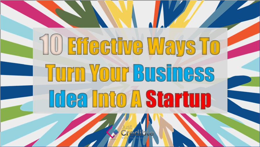 Turn Your Business Idea into a Startup