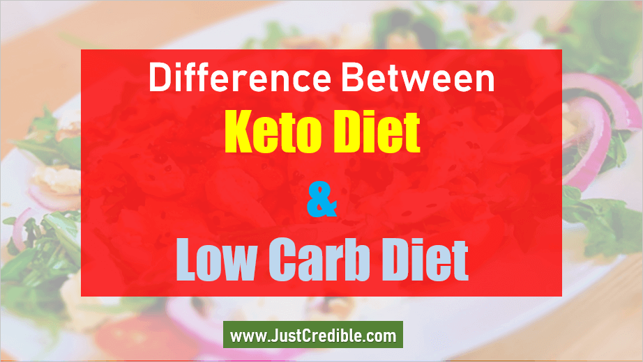 Difference Between Keto Diet and Low Carb Diet
