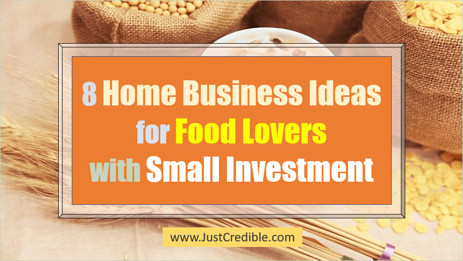 Home Business Ideas for Food Lovers