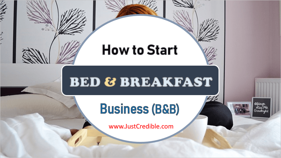 How to Start a Bed and Breakfast Business (B&B)