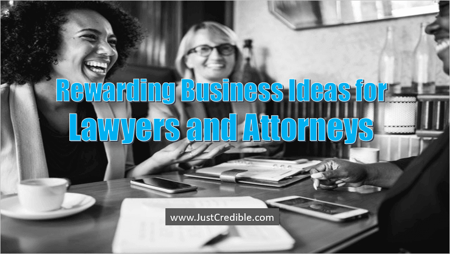 Business Ideas for Lawyers and Attorneys