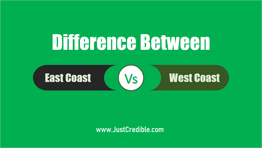 Difference Between East Coast and West Coast