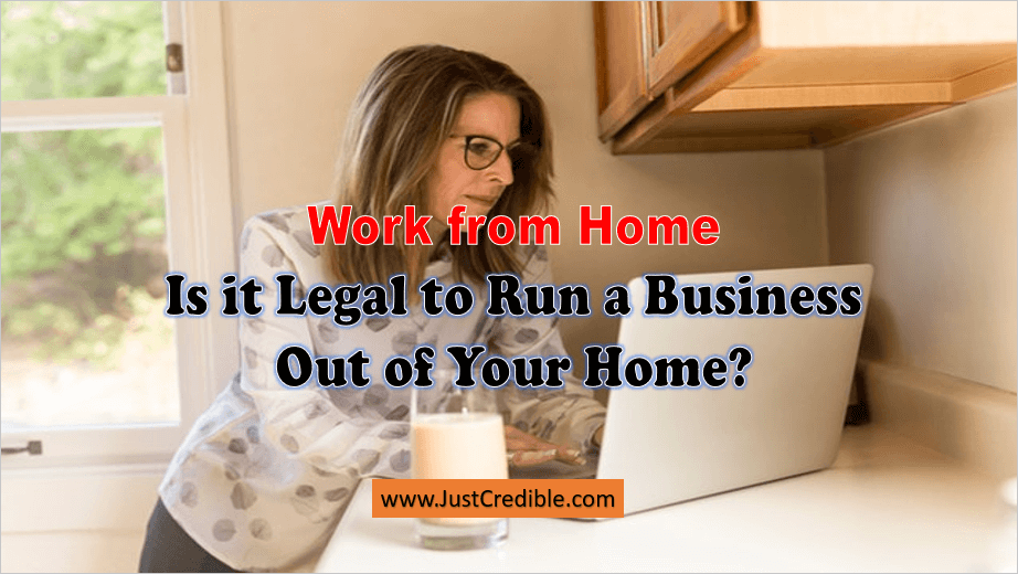 Is it Legal to Run a Business Out of Your Home