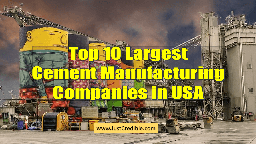 Largest Cement Manufacturing Companies in USA