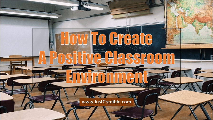 Positive Classroom Environment