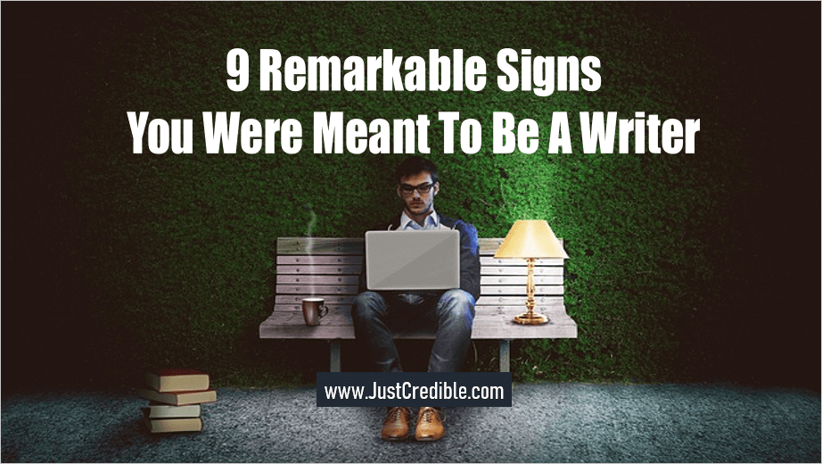 Signs You Were Meant To Be A Writer