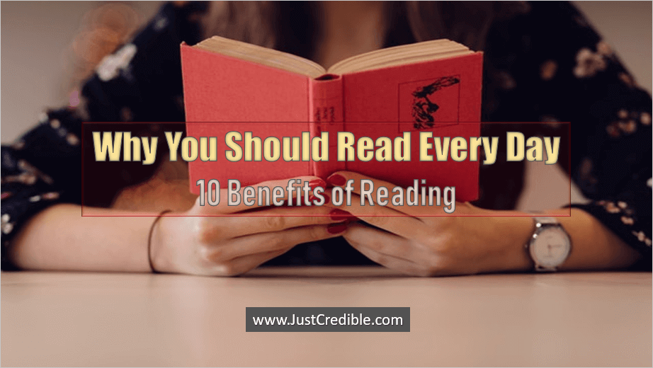 Why You Should Read Every Day 10 Benefits of Reading