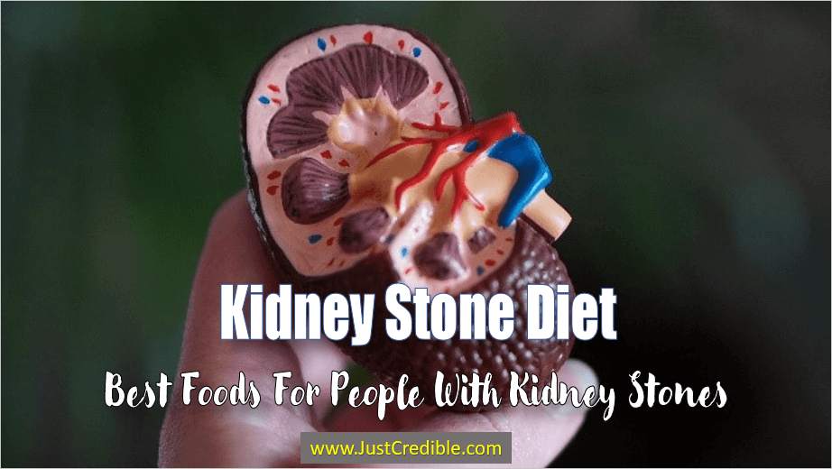 Kidney Stone Diet Best Foods for People with Kidney Stones