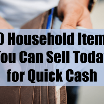 10 Household Items You Can Sell Today for Quick Cash