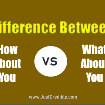 Difference Between How About You and What About You