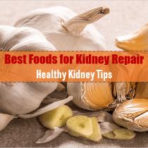 15 Best Foods for Kidney Repair: Healthy Kidney Tips